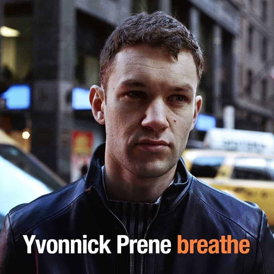 Yvonnick Prene Breathe